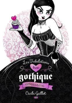 les-tribulations-d-une-gothique-amoureuse-685599