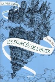 la-passe-miroir-livre-1-les-fiances-de-l-hiver-282811-250-400