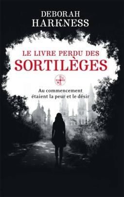 all-souls-tome-1-le-livre-perdu-des-sortileges-160147