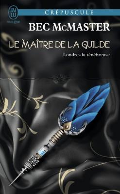 londres-la-tenebreuse-tome-3-le-maitre-de-la-guilde-781934-250-400