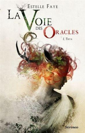 la-voie-des-oracles-tome-1-thya-502845