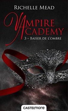 vampire-academy-tome-3-baiser-de-l-ombre-830123