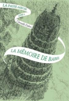 la-passe-miroir-livre-3-la-memoire-de-babel-923857-264-432