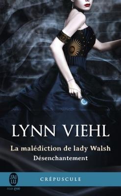 desenchantement-tome-1-la-malediction-de-lady-walsh-893503