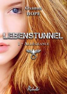 lebenstunnel-tome-1-allegeance-882723