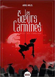 les-soeurs-carmines-tome-1-le-complot-des-corbeaux-911426